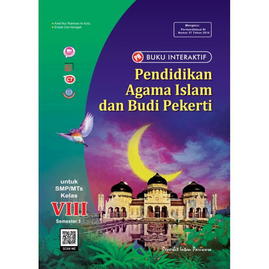 Buku Interaktif: PR Pendidikan Agama Islam dan Budi Pekerti VIII Semester 1